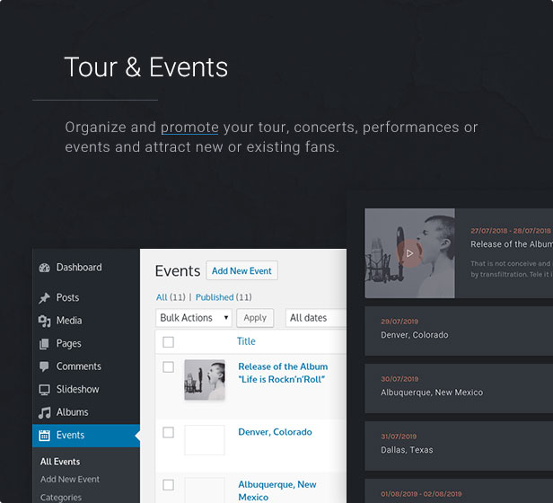 Tour & Events: Organize and promote your tour, concerts, performances or events and attract new or existing fans.